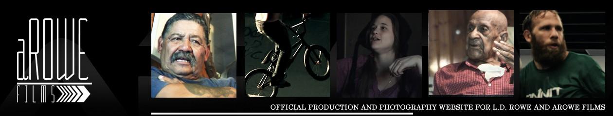 aRowe Films Production Blog